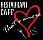 CAFE'-RESTAURANT THAT'S AMORE